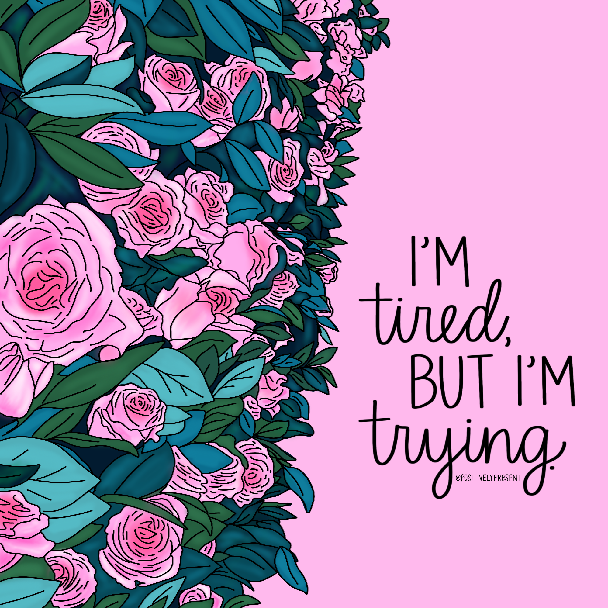 tired but trying
