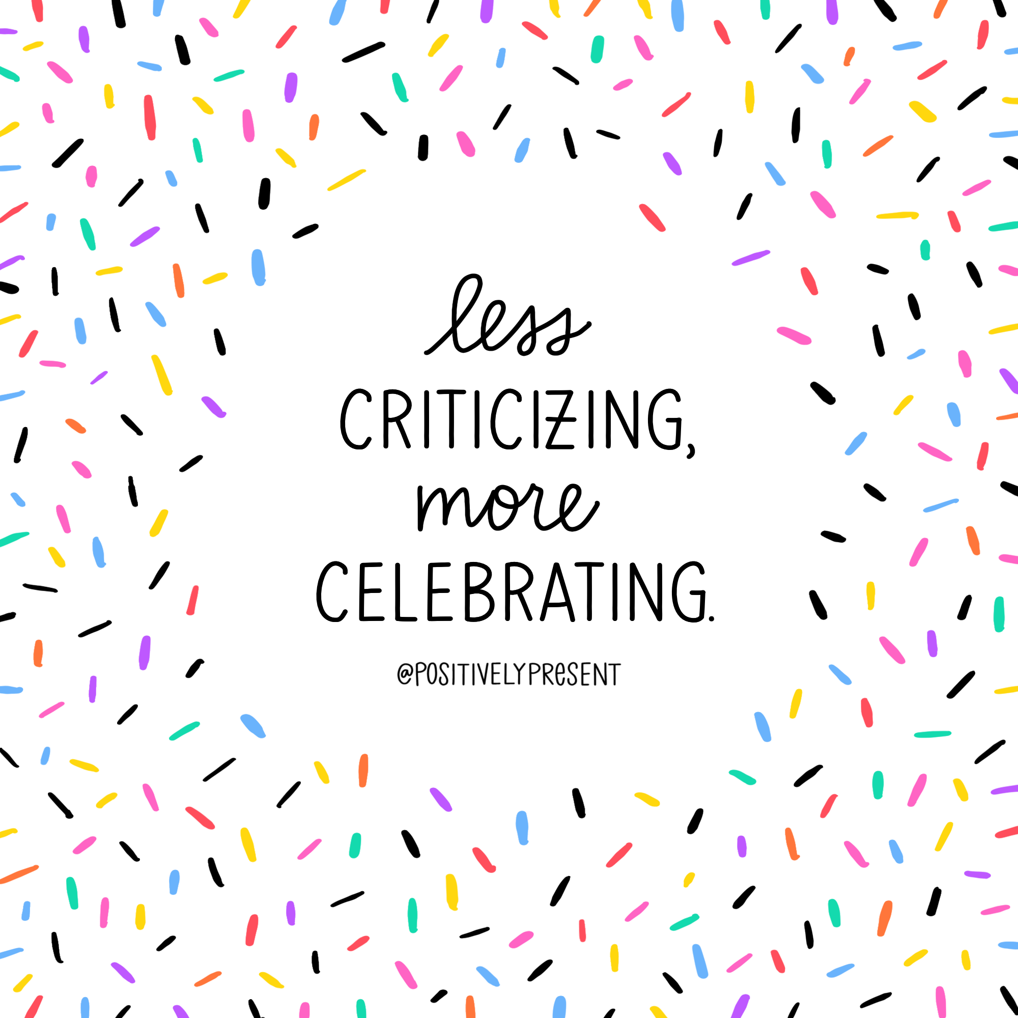 less criticizing