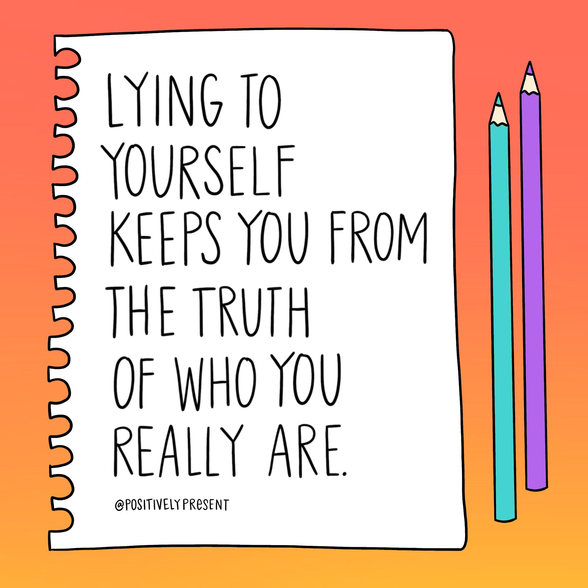lying to yourself