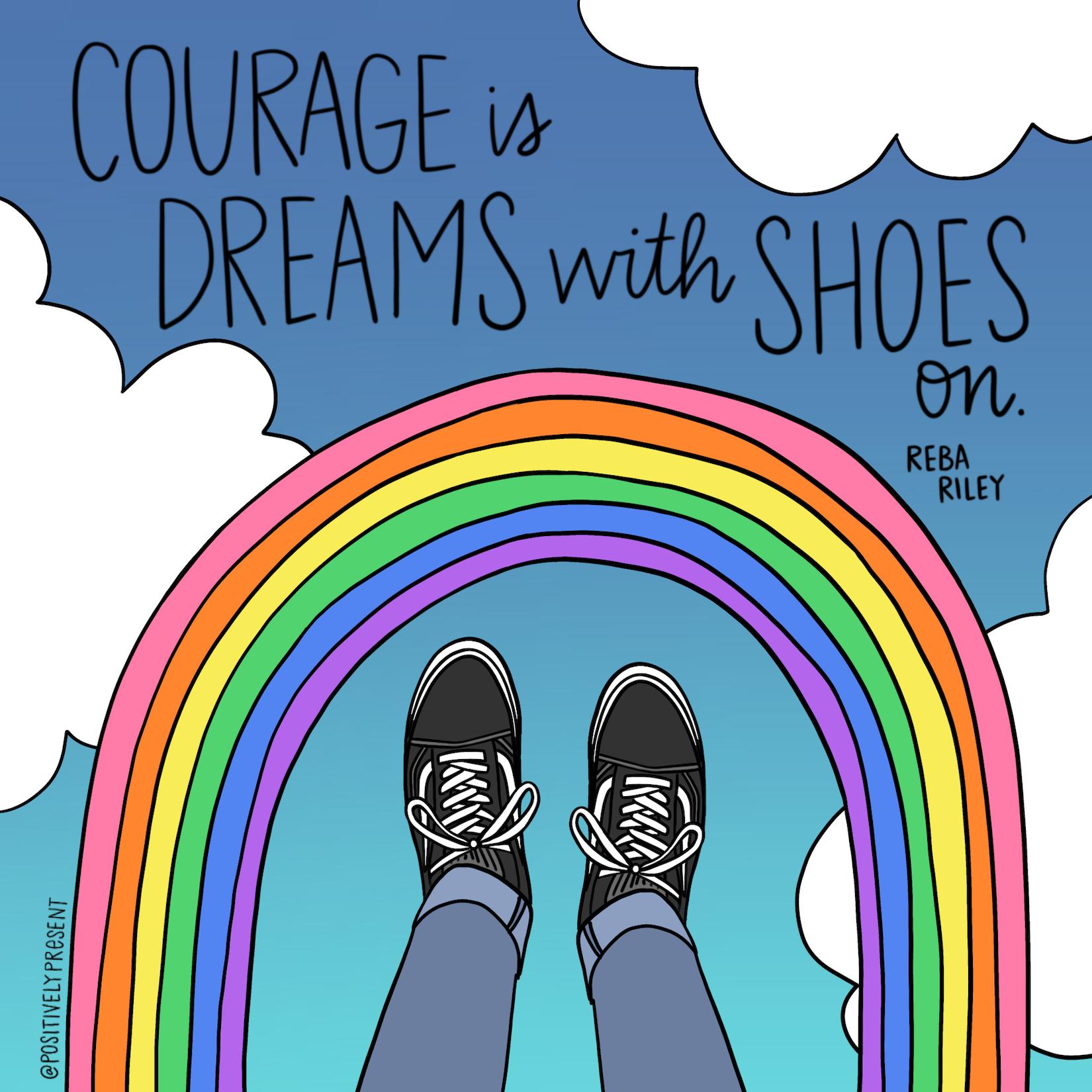 courage dreams