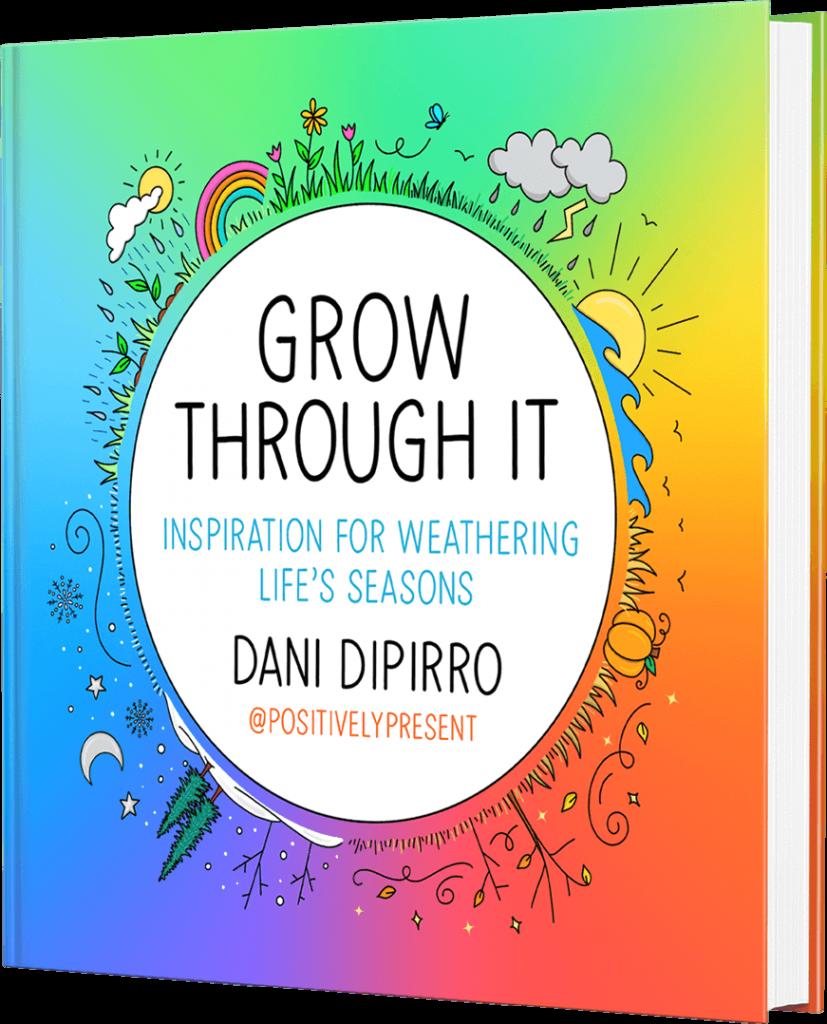 Grow Through It Book