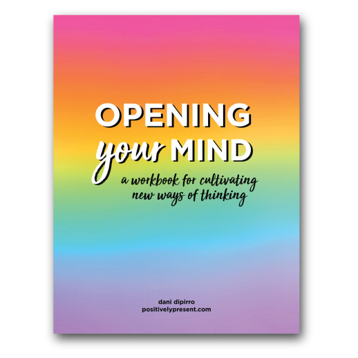 Opening Your Mind